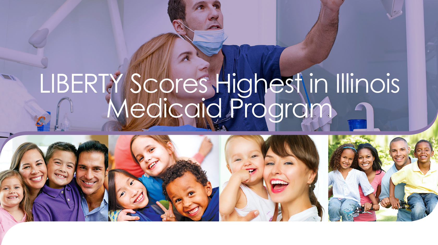 LIBERTY scores highest in IL Medicaid Program